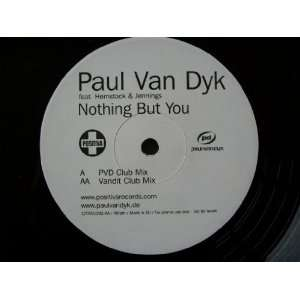 PAUL VAN DYK Nothing But You 12 promo Paul Van Dyk Music