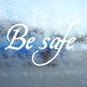 BE SAFE Twilight White Decal Car Window Laptop White