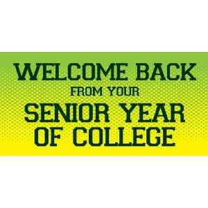 Vinyl Banner   Welcome Back Senior Year Of College