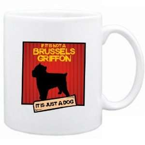 New  If It Is Not A Brussels Griffon  It Is A Dog   Mug Dog