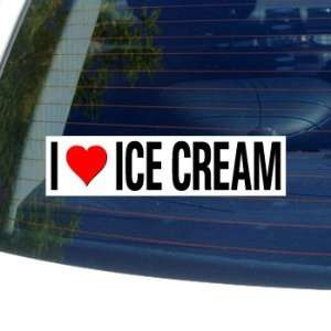 I Love Heart ICE CREAM   Window Bumper Sticker Automotive