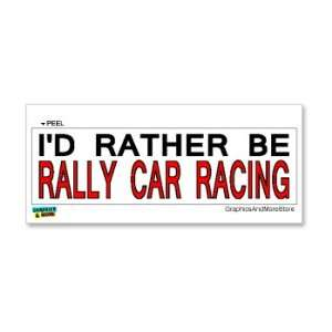 Id Rather Be Rally Car Racing   Window Bumper Laptop